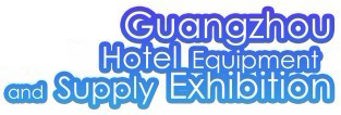 Guangzhou Hotel Equipment and Supply Exhibition 2018