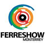 Ferreshow Monterrey 2019