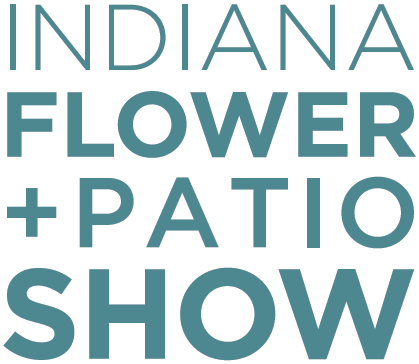 Indiana Flower & Patio Show 2020