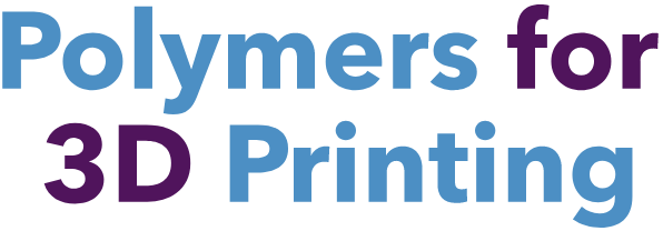 Polymers for 3D Printing - 2019