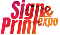 Sign & Print Expo 2022